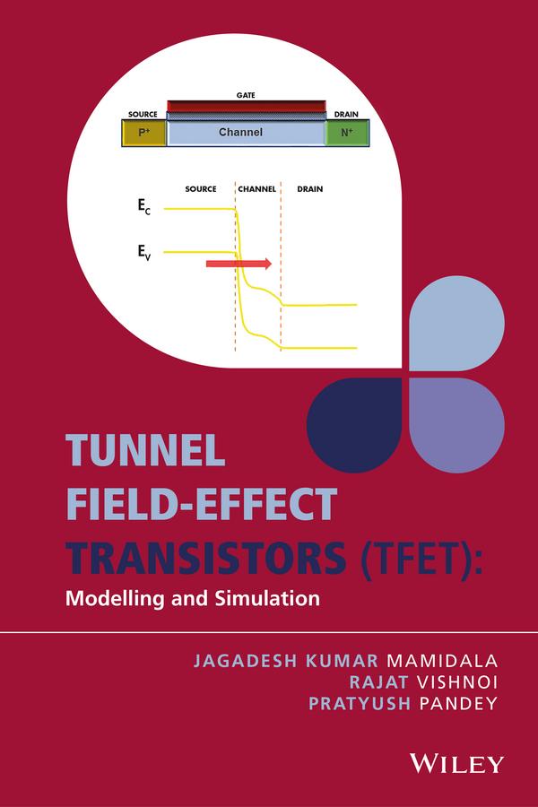 Rajat Vishnoi Tunnel Field-effect Transistors (TFET). Modelling and Simulation недорго, оригинальная цена
