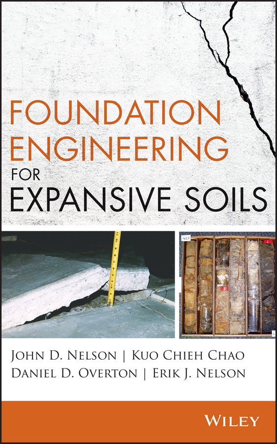 John Nelson D. Foundation Engineering for Expansive Soils peter hooda trace elements in soils isbn 9781444319484