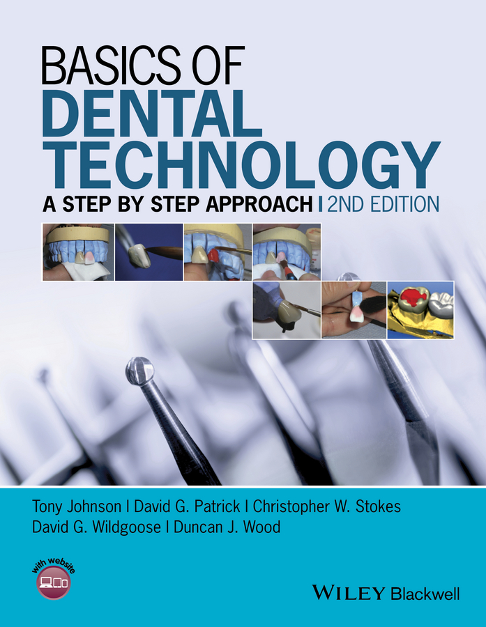 Tony Johnson Basics of Dental Technology. A Step by Step Approach dental artex amann girrbach t type articulator dental lab equipment