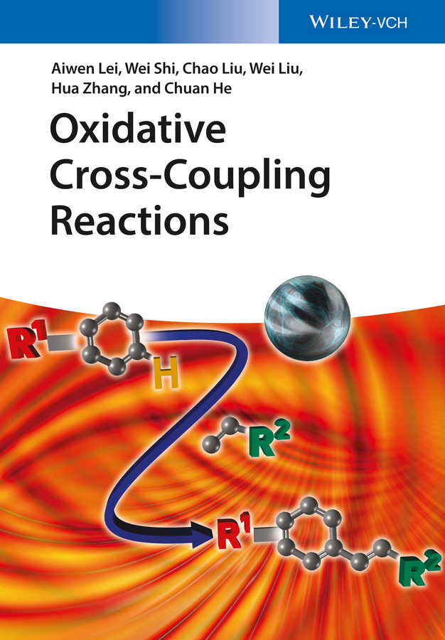Wei Liu Oxidative Cross-Coupling Reactions blanchard nicolas copper mediated cross coupling reactions