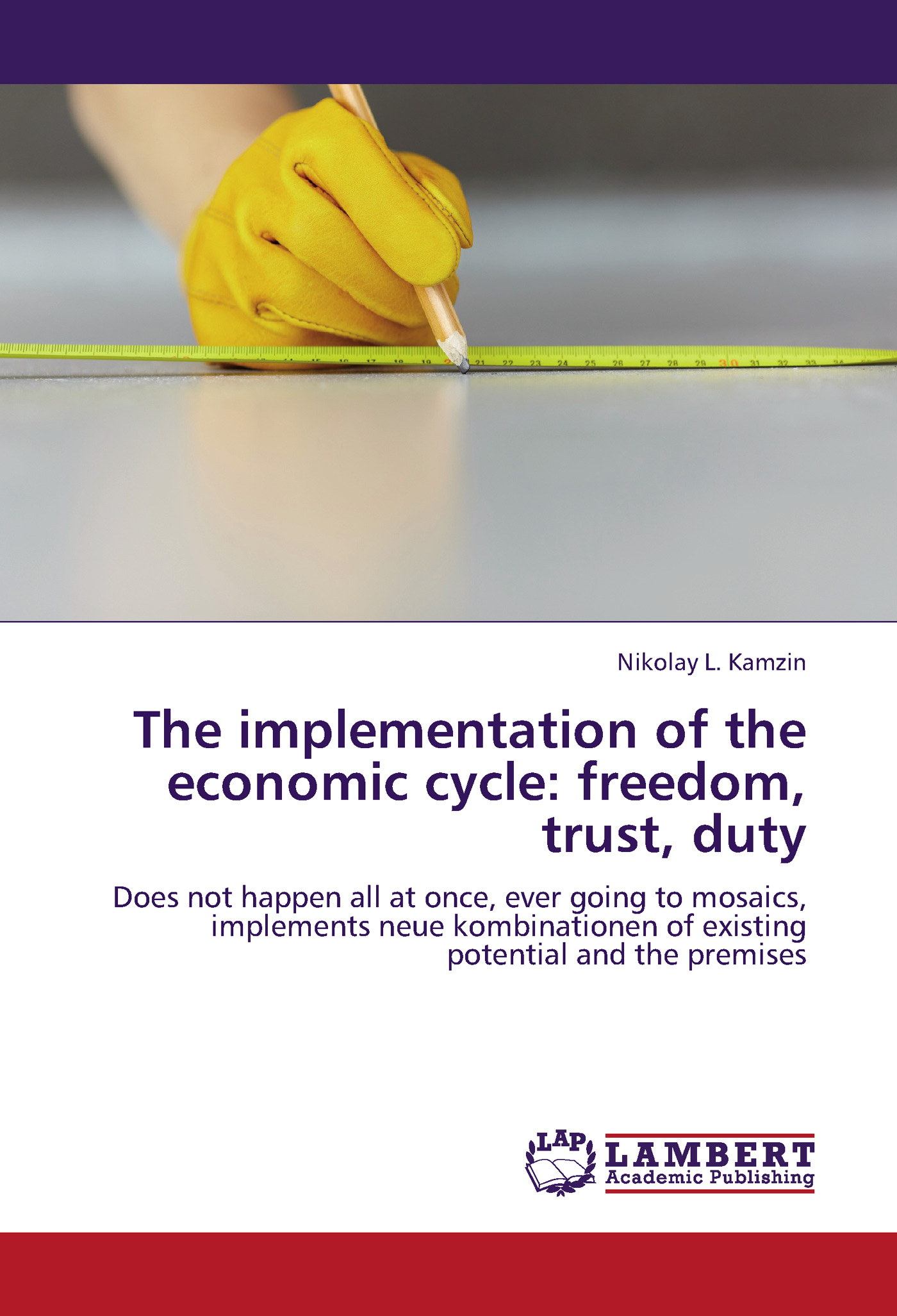 Николай Камзин The implementation of the economic cycle: freedom, trust, duty business and ethics in a country with political socio economic crisis