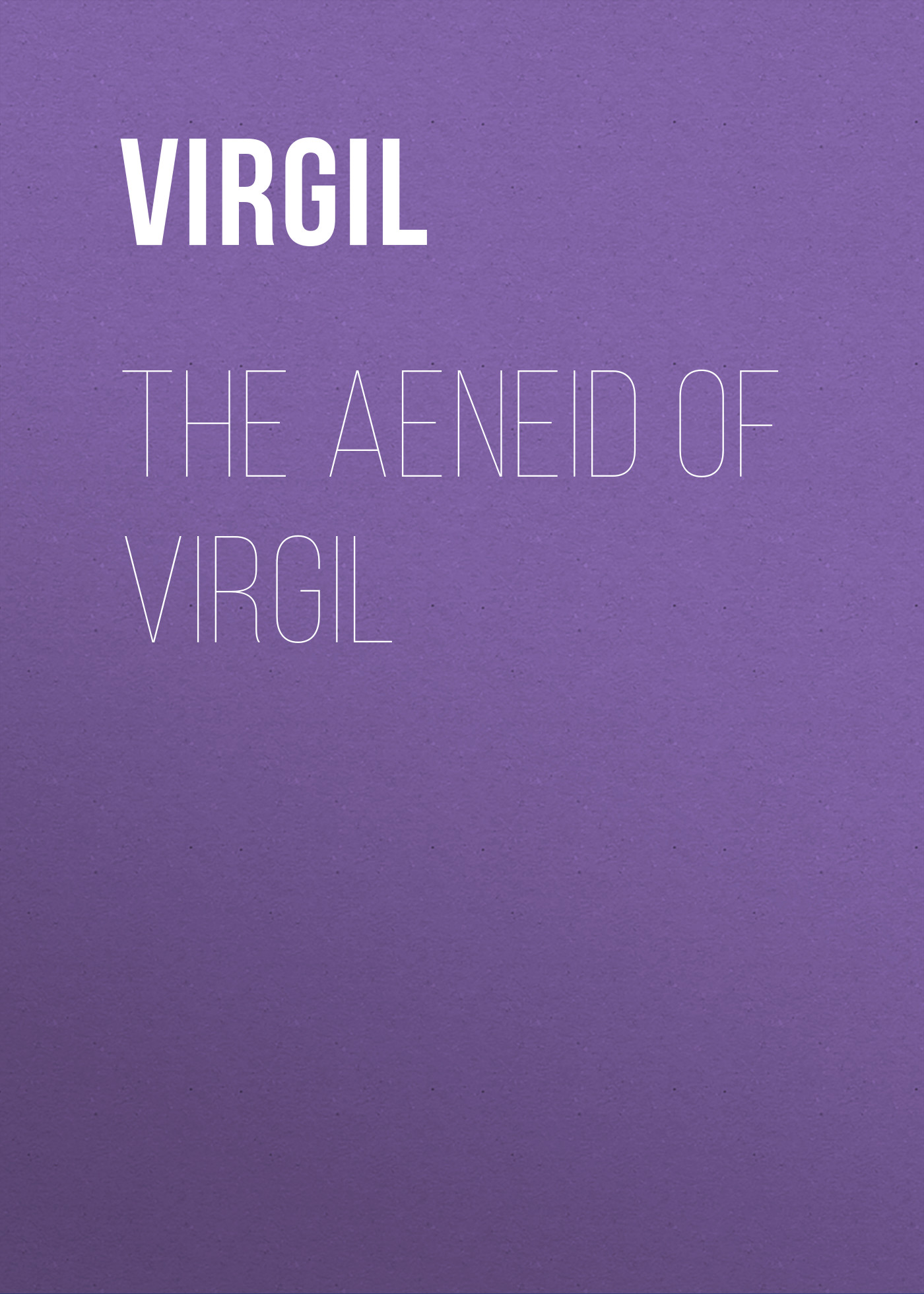 купить Virgil The Aeneid of Virgil