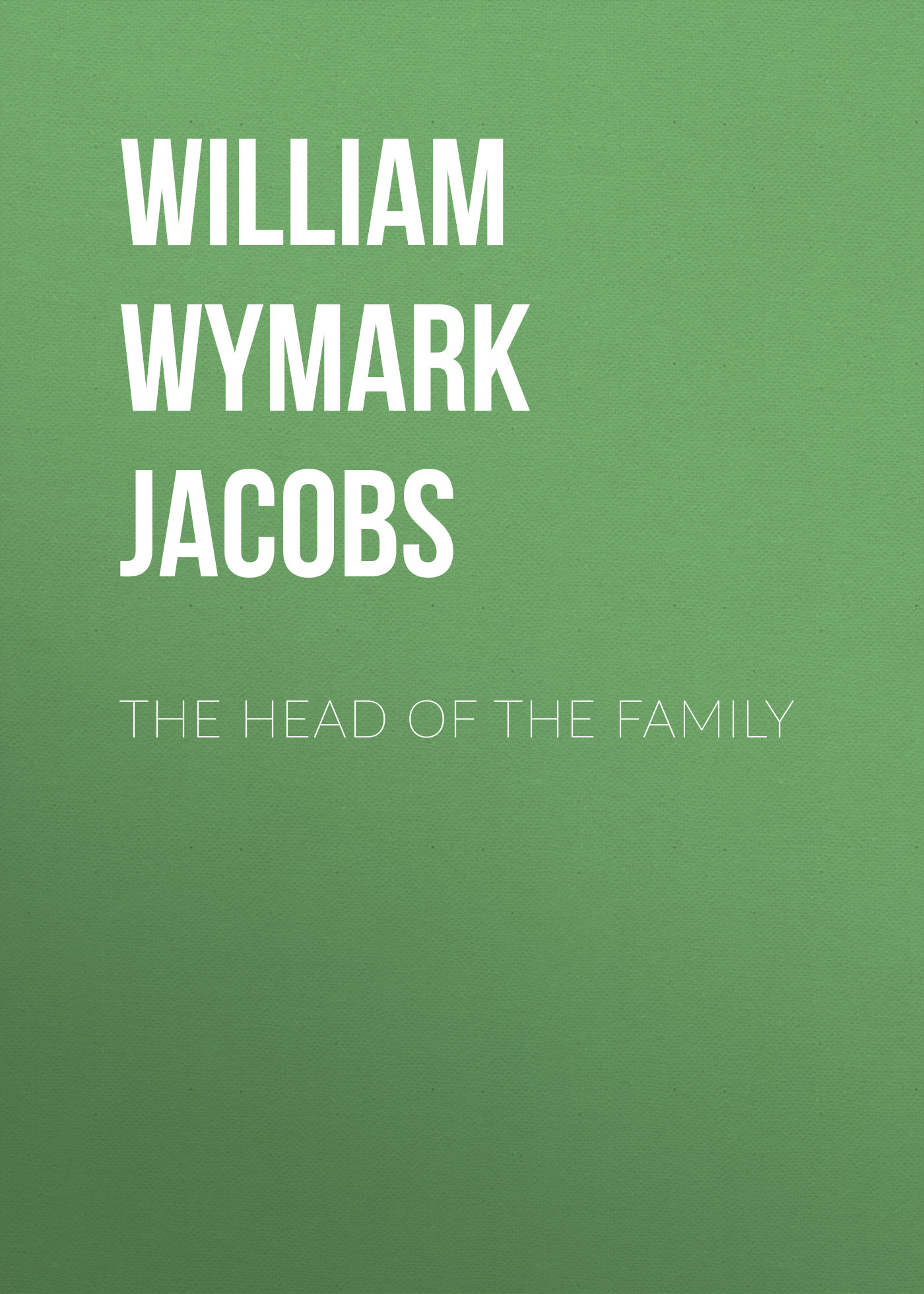 William Wymark Jacobs The Head of the Family босоножки kylie kylie ky002awbldb9