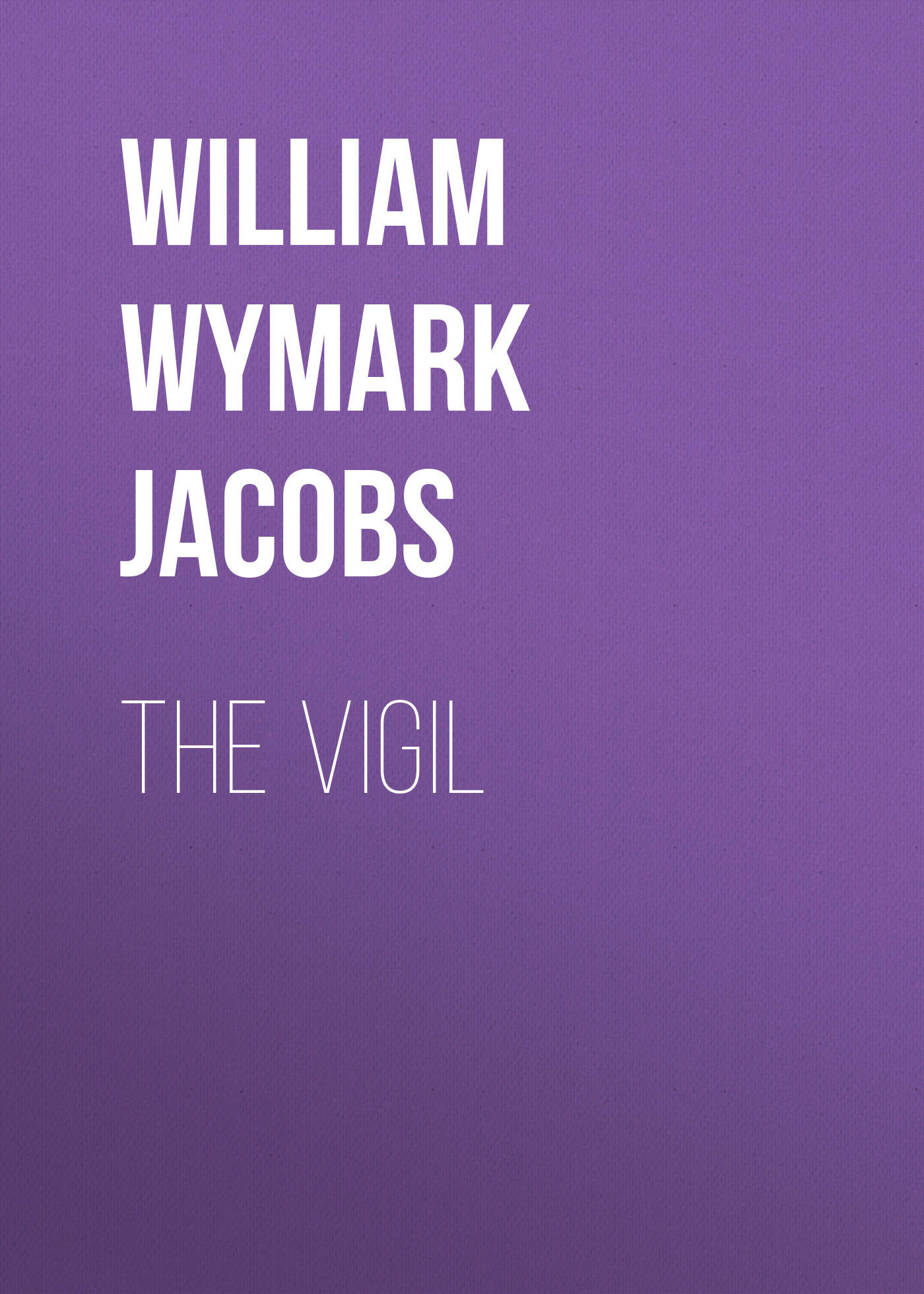 лучшая цена William Wymark Jacobs The Vigil