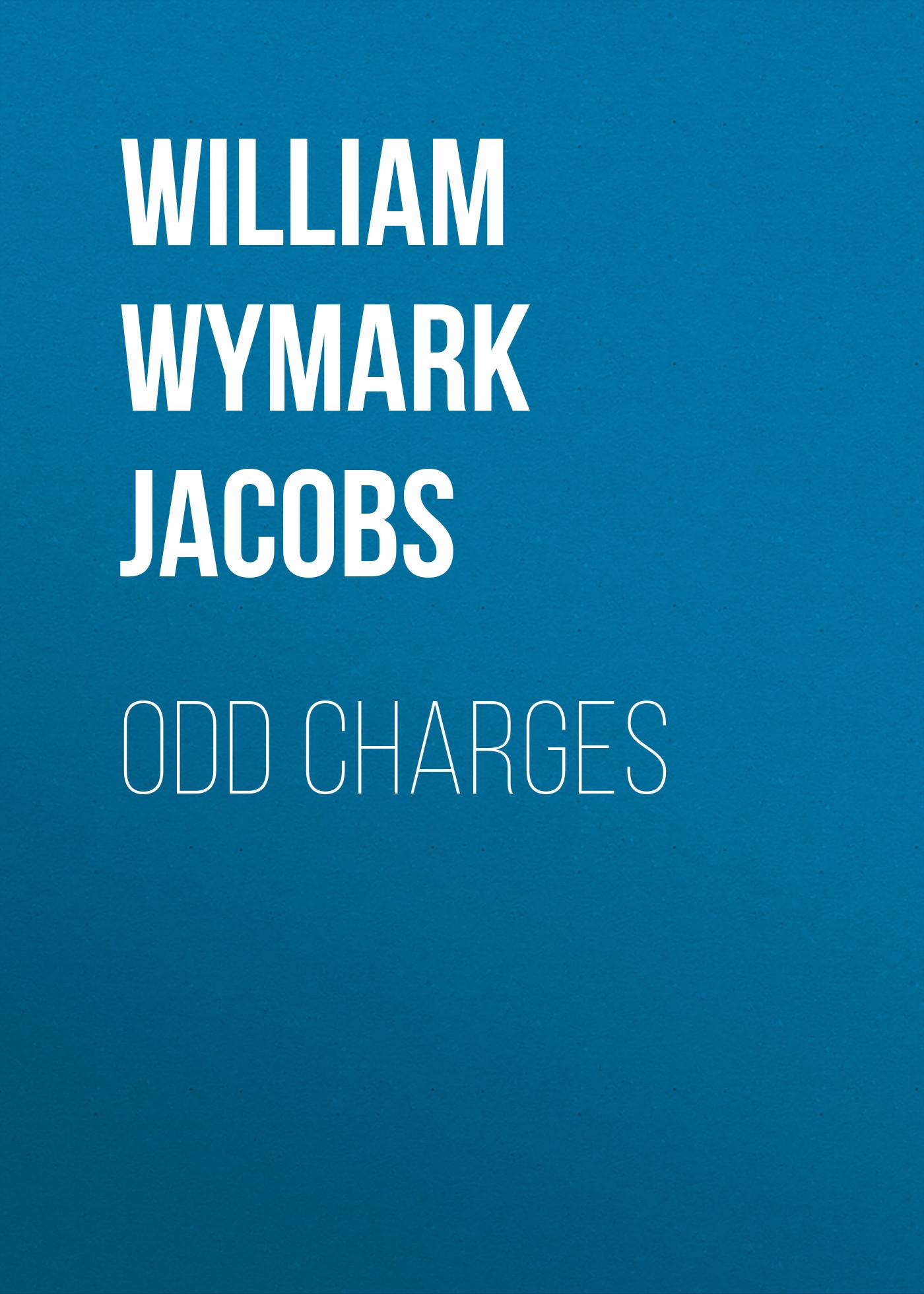 William Wymark Jacobs Odd Charges william wymark jacobs odd man out