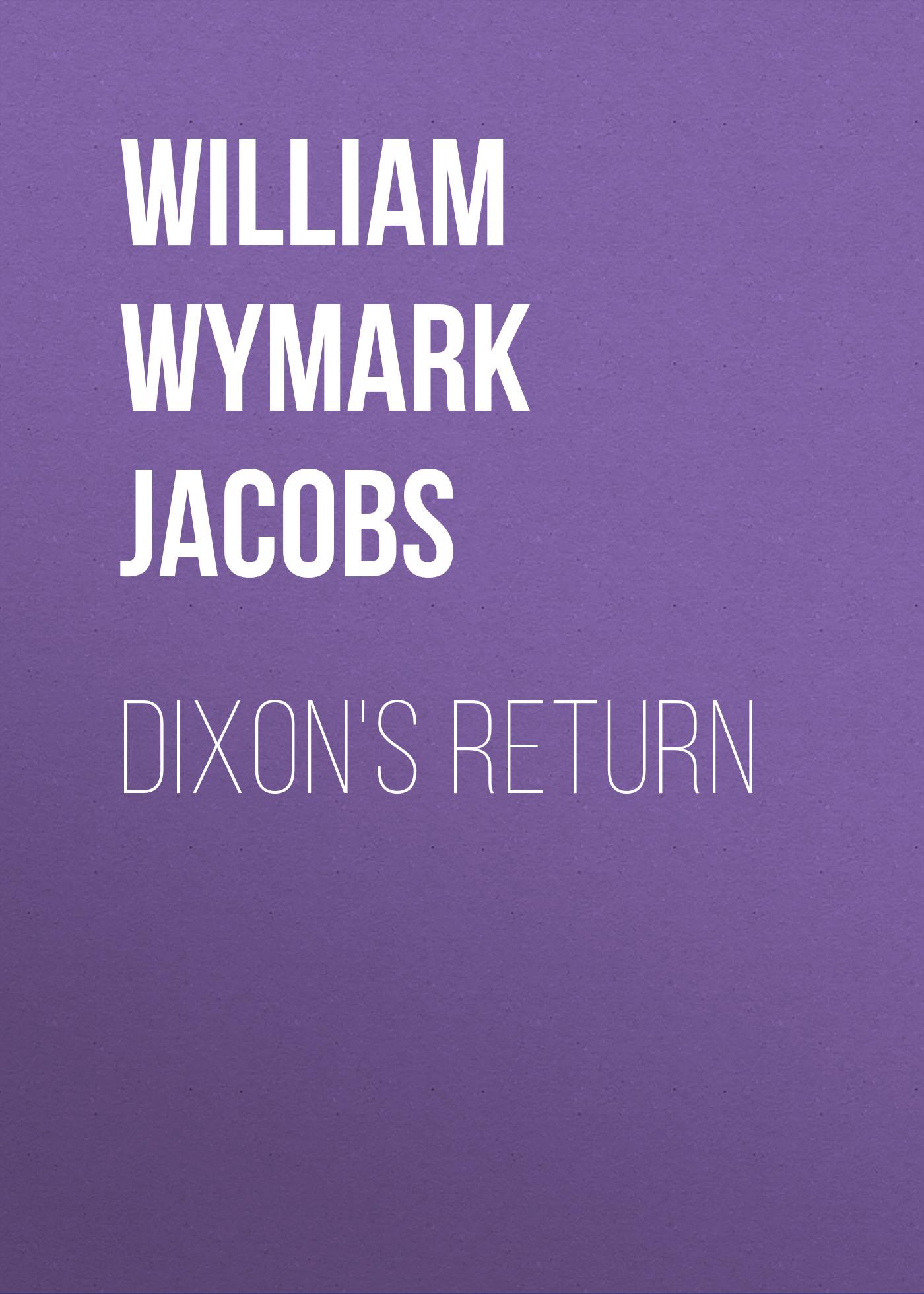 Dixon's Return