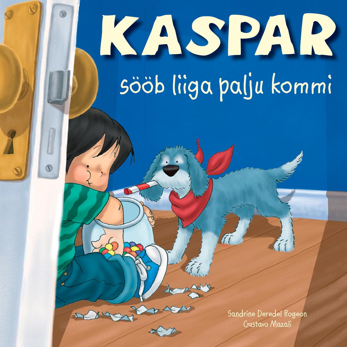 Sandrine Rogeon Kaspar sööb liiga palju kommi abdul turay väike valge riik