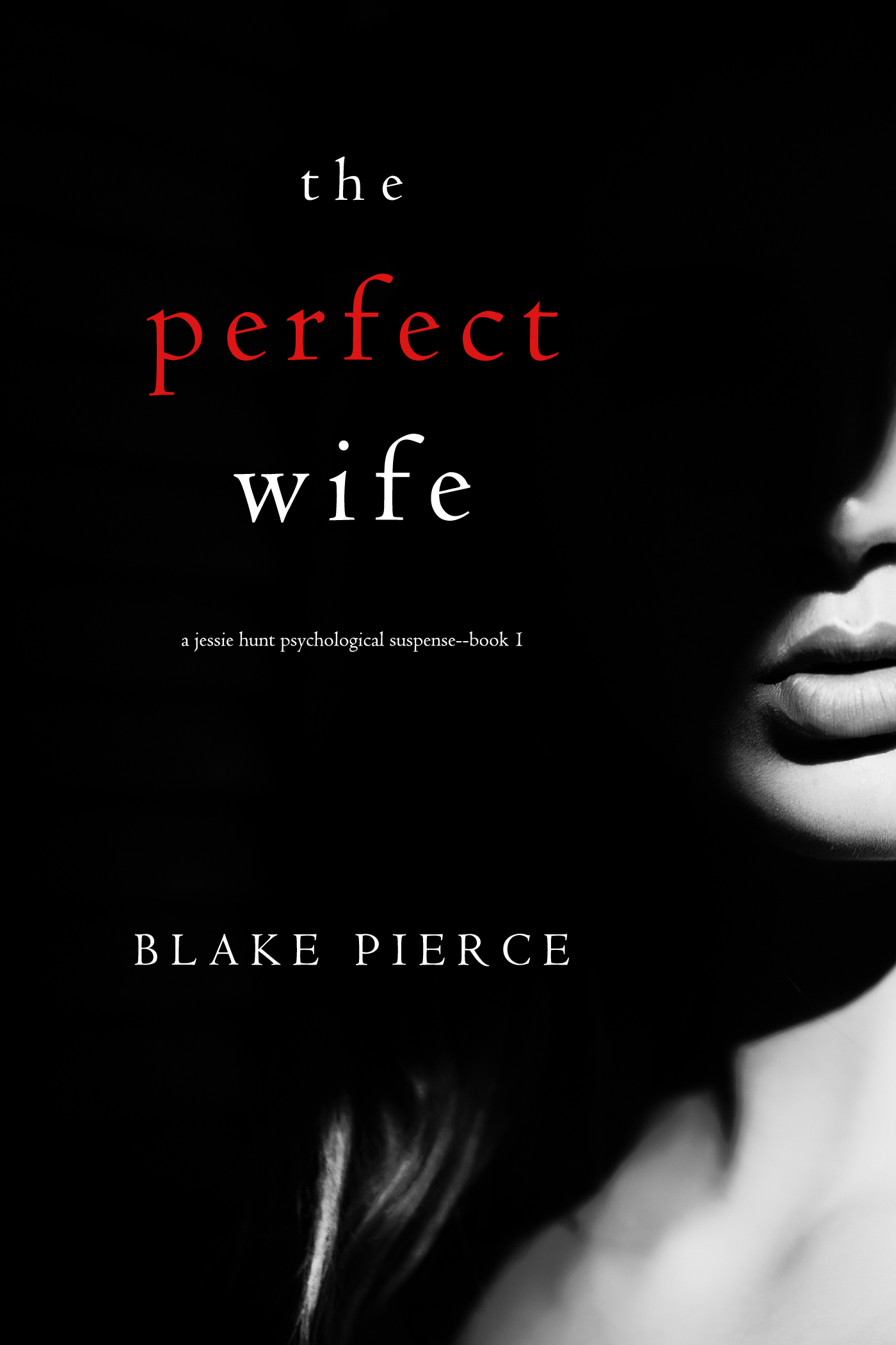 Блейк Пирс The Perfect Wife