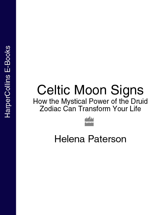 Helena Paterson Celtic Moon Signs: How the Mystical Power of the Druid Zodiac Can Transform Your Life how ivan went to see the sun