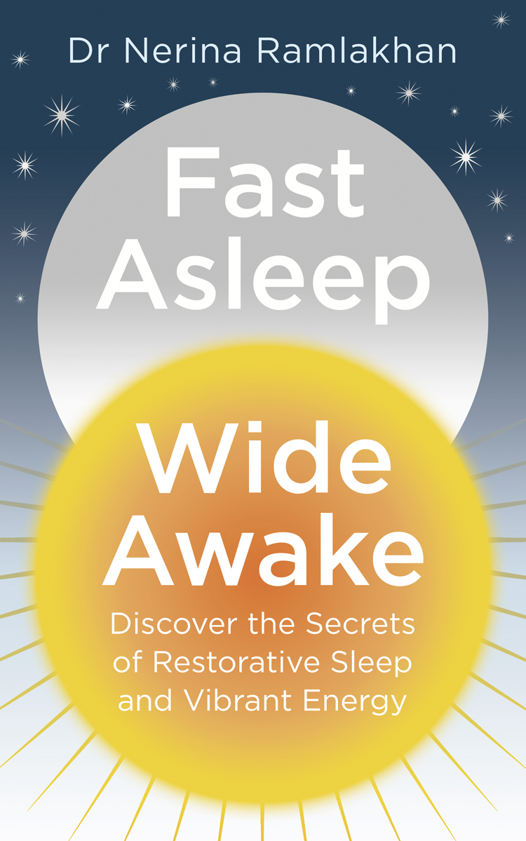 Dr Ramlakhan Nerina Fast Asleep, Wide Awake: Discover the secrets of restorative sleep and vibrant energy joe correa 112 sleep improving juice and meal recipes eating right so you can sleep better at night without having to take pills