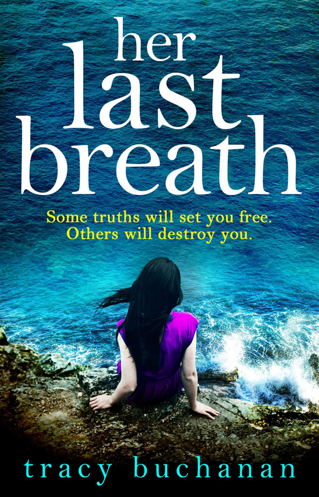 Tracy Buchanan Her Last Breath: The new gripping summer page-turner from the No 1 bestseller no one the scarred page of smiles