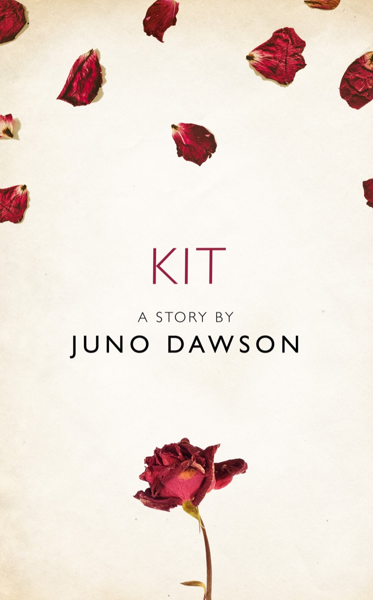 Juno Dawson Kit: A Story from the collection, I Am Heathcliff juno dawson kit a story from the collection i am heathcliff