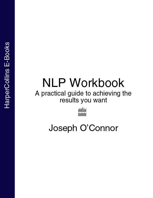 лучшая цена Joseph O'Connor NLP Workbook: A practical guide to achieving the results you want