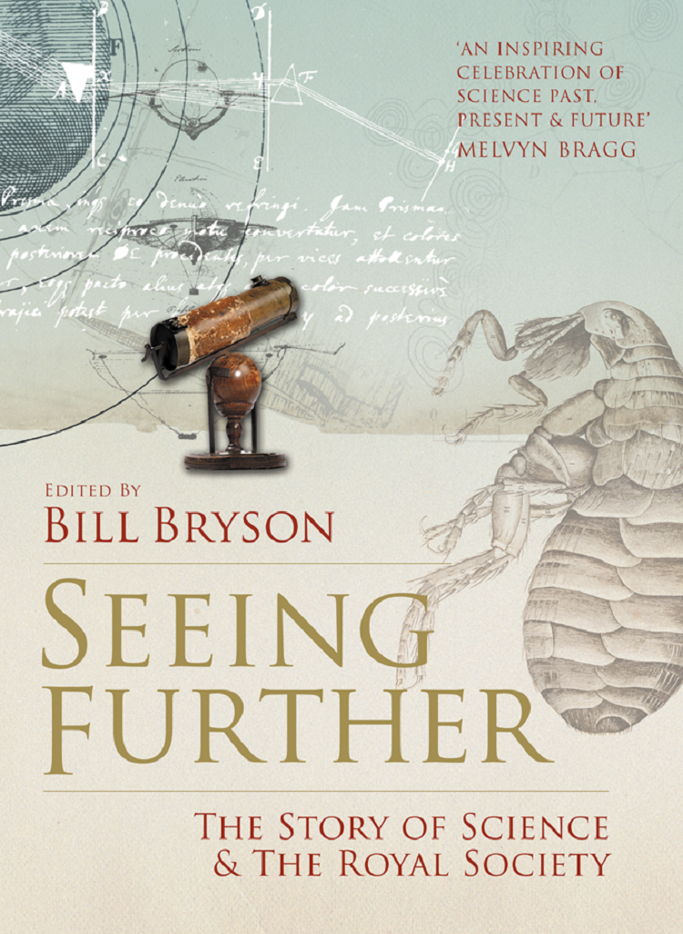 Bill Bryson Seeing Further: The Story of Science and the Royal Society цена