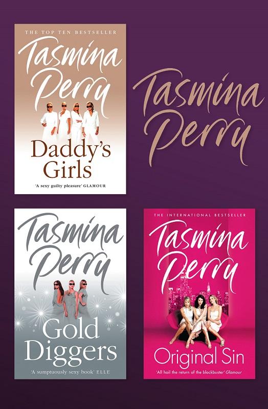 Tasmina Perry Tasmina Perry 3-Book Collection: Daddy's Girls, Gold Diggers, Original Sin diggers go