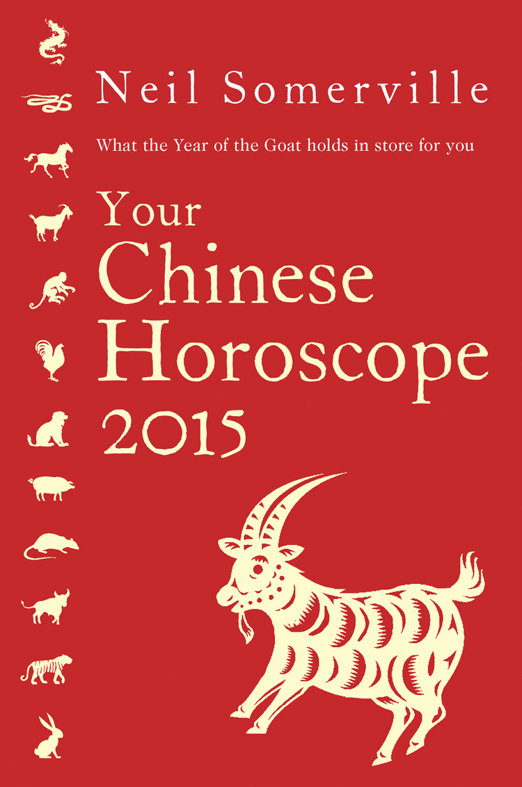 Neil Somerville Your Chinese Horoscope 2015: What the year of the goat holds in store for you the year of the virgins
