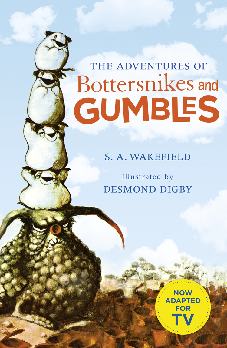 Desmond Digby The Adventures of Bottersnikes and Gumbles бустер mifold the grab and go pearl grey