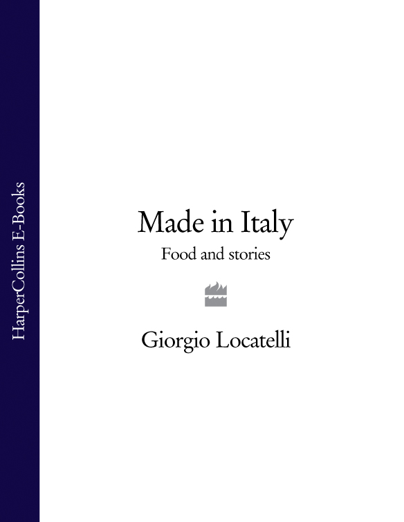 Giorgio Locatelli Made in Italy: Food and Stories giorgio locatelli made in italy food and stories