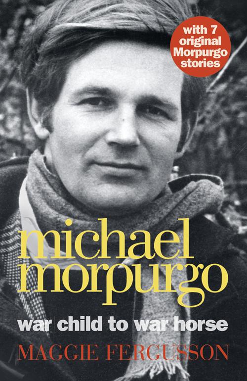 Maggie Fergusson Michael Morpurgo: War Child to War Horse цена