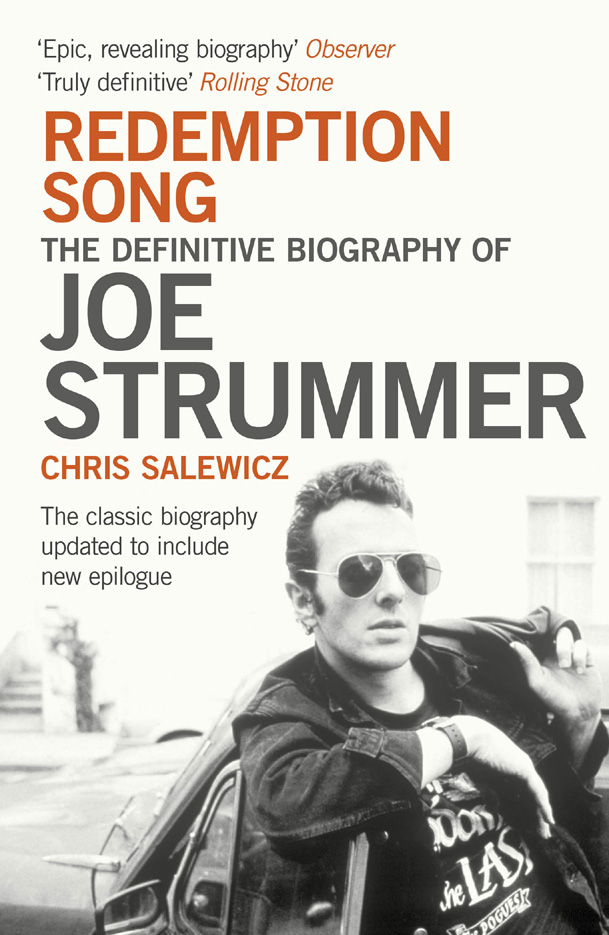 Chris Salewicz Redemption Song: The Definitive Biography of Joe Strummer peter composer schickele definitive biography of p d q bach