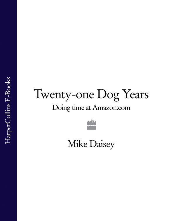 Mike Daisey Twenty-one Dog Years: Doing Time at Amazon.com ralph macchio michael mike marts x men the movie 1tru a