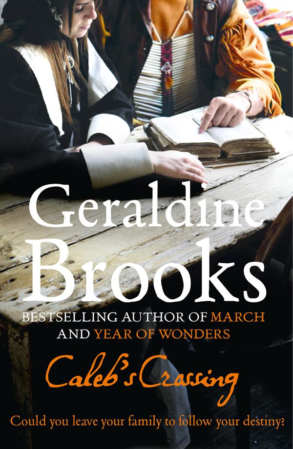 Geraldine Brooks Caleb's Crossing
