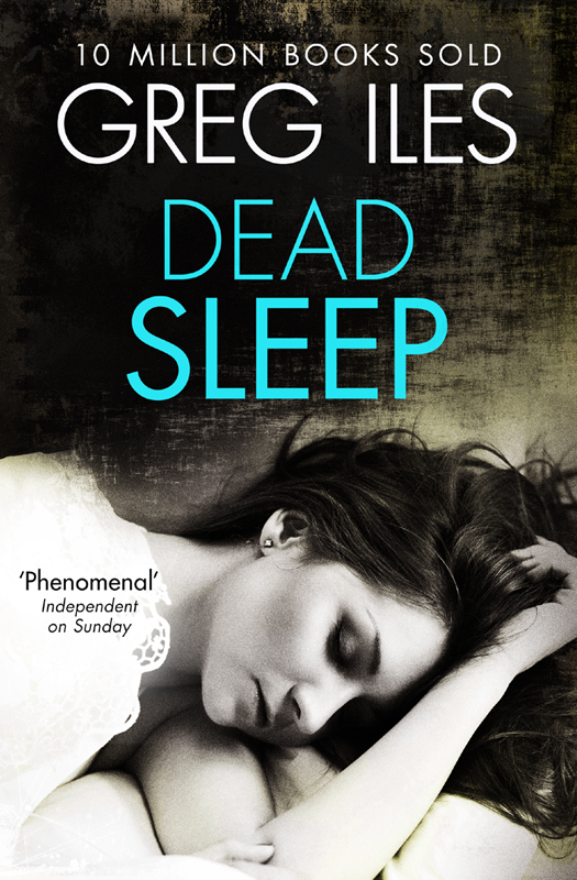 Greg Iles Dead Sleep greg iles the death factory a penn cage novella