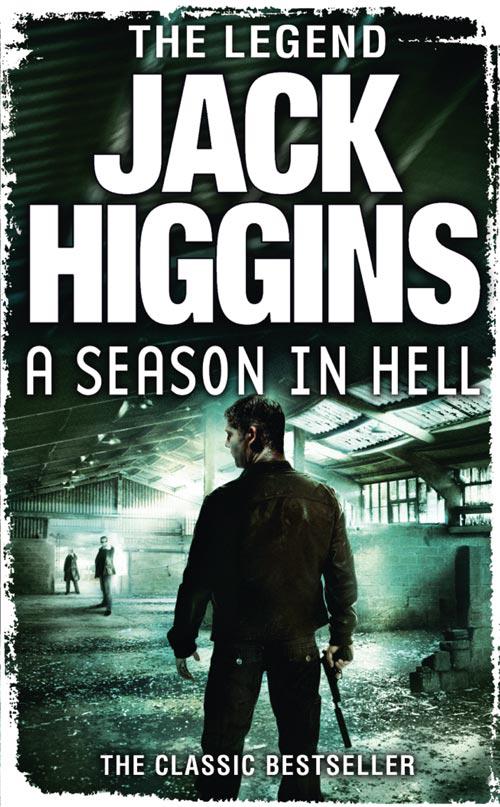 Jack Higgins A Season in Hell a season for fireflies