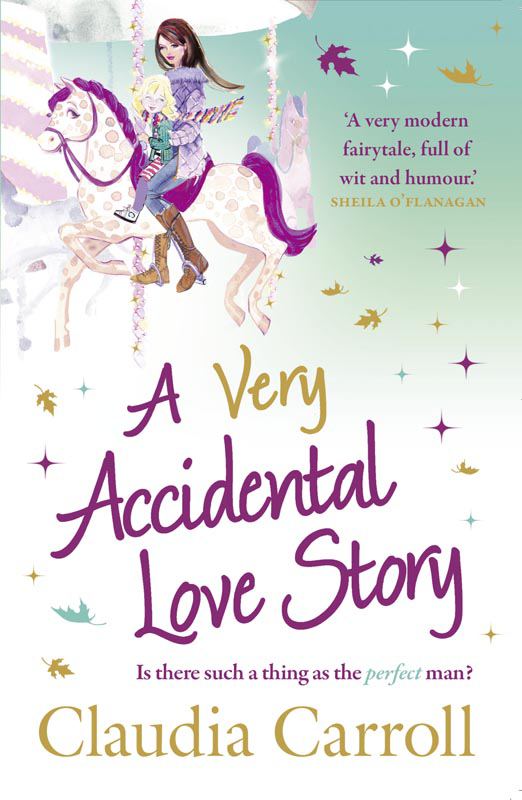 Claudia Carroll A Very Accidental Love Story