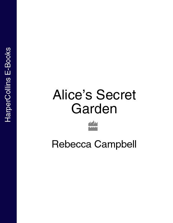 Rebecca Campbell Alice's Secret Garden secret garden secret garden white stones