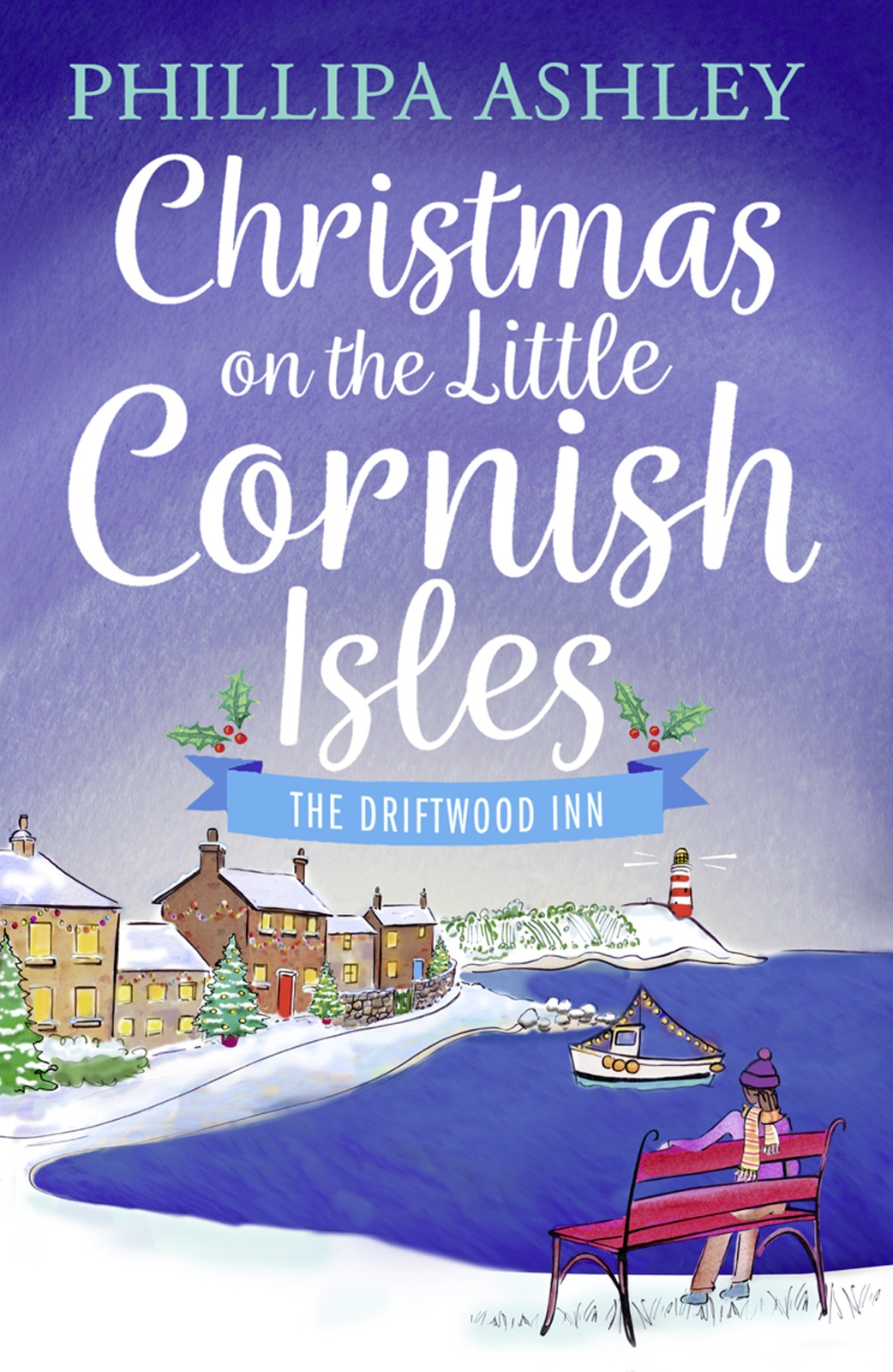 Phillipa Ashley Christmas on the Little Cornish Isles: The Driftwood Inn the british isles cd