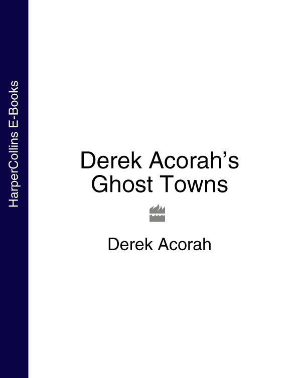 Derek Acorah Derek Acorah's Ghost Towns derek acorah haunted britain and ireland over 100 of the scariest places to visit in the uk and ireland