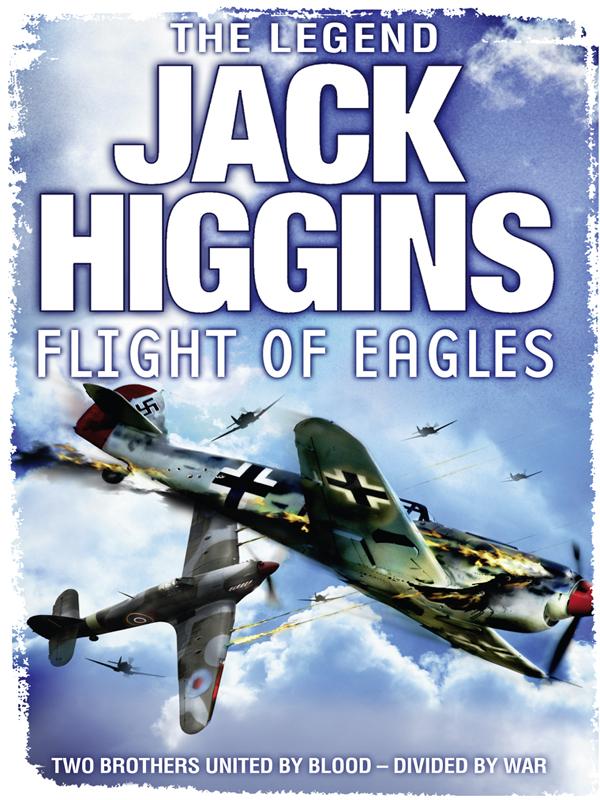 Jack Higgins Flight of Eagles flight fthp 14