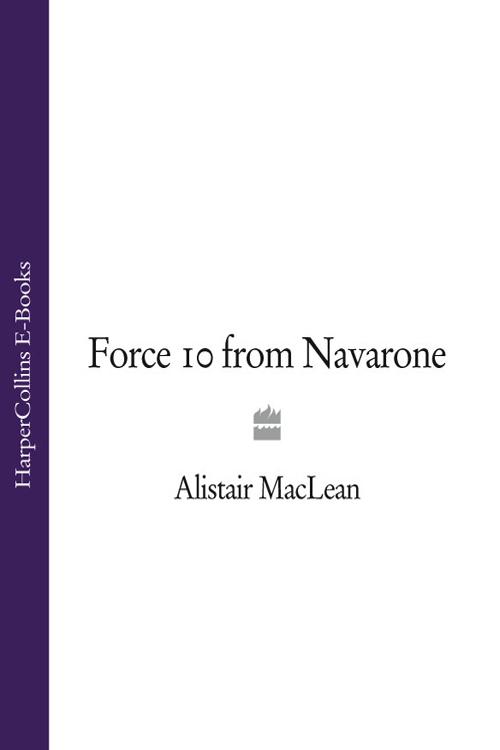 Фото - Alistair MacLean Force 10 from Navarone alistair maclean force 10 from navarone