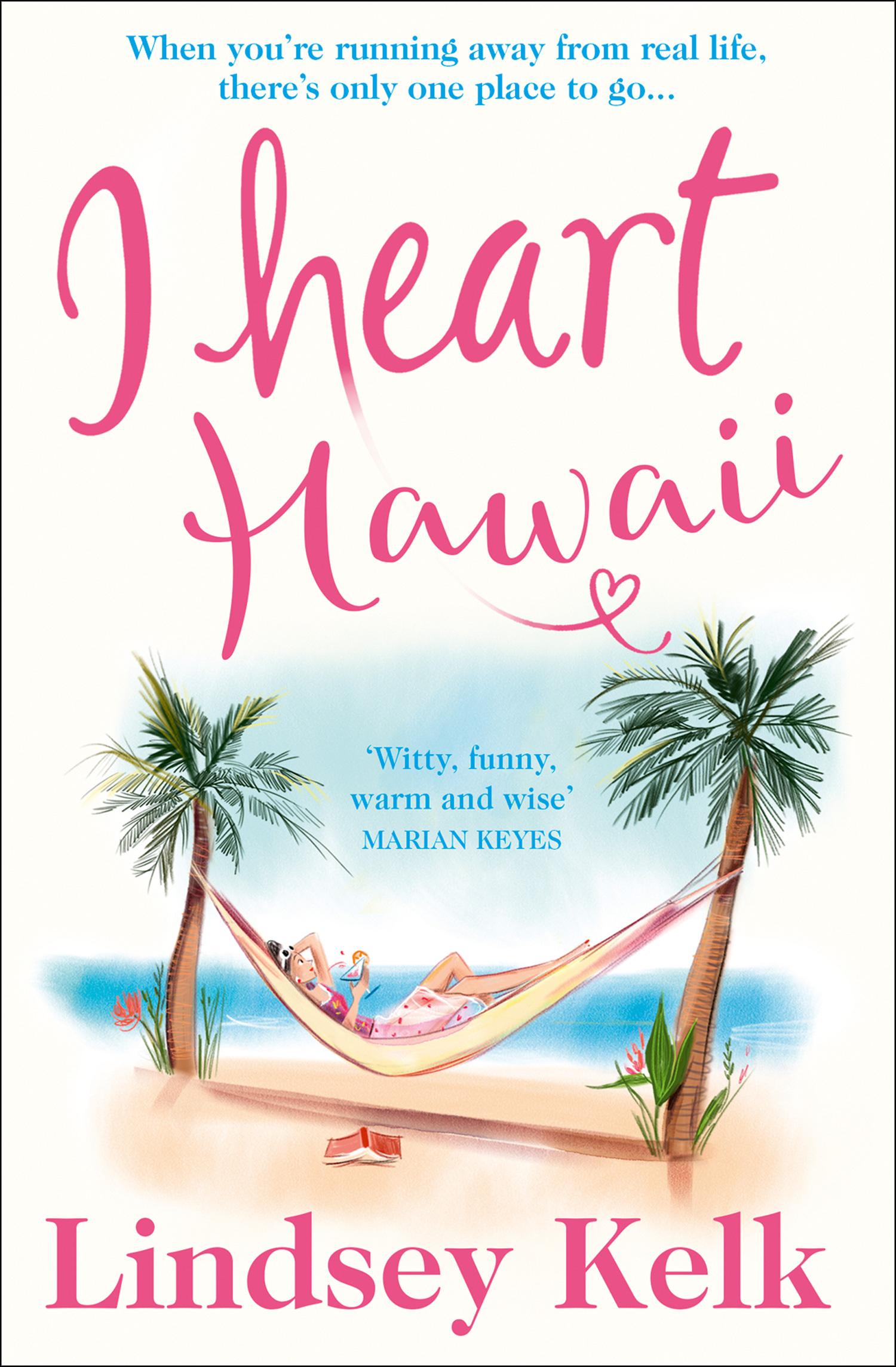 цена на Lindsey Kelk I Heart Hawaii