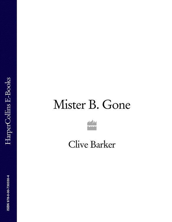 Clive Barker Mister B. Gone supernatural one year gone