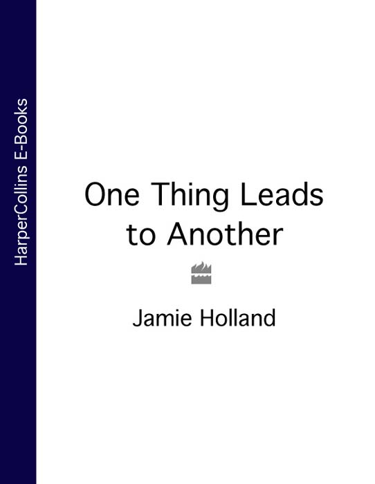 Jamie Holland One Thing Leads to Another все цены