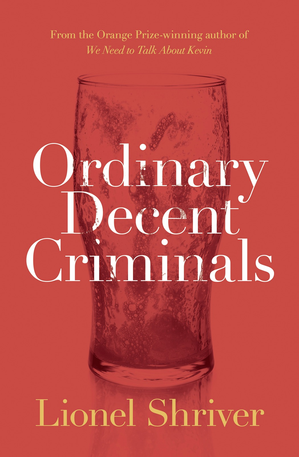 Lionel Shriver Ordinary Decent Criminals