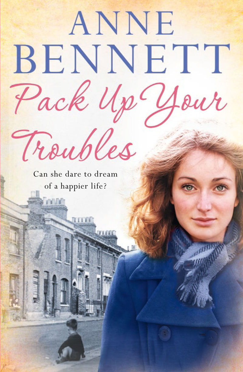 Anne Bennett Pack Up Your Troubles