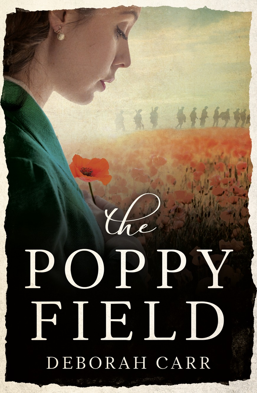 Deborah Carr The Poppy Field: A gripping and emotional historical romance