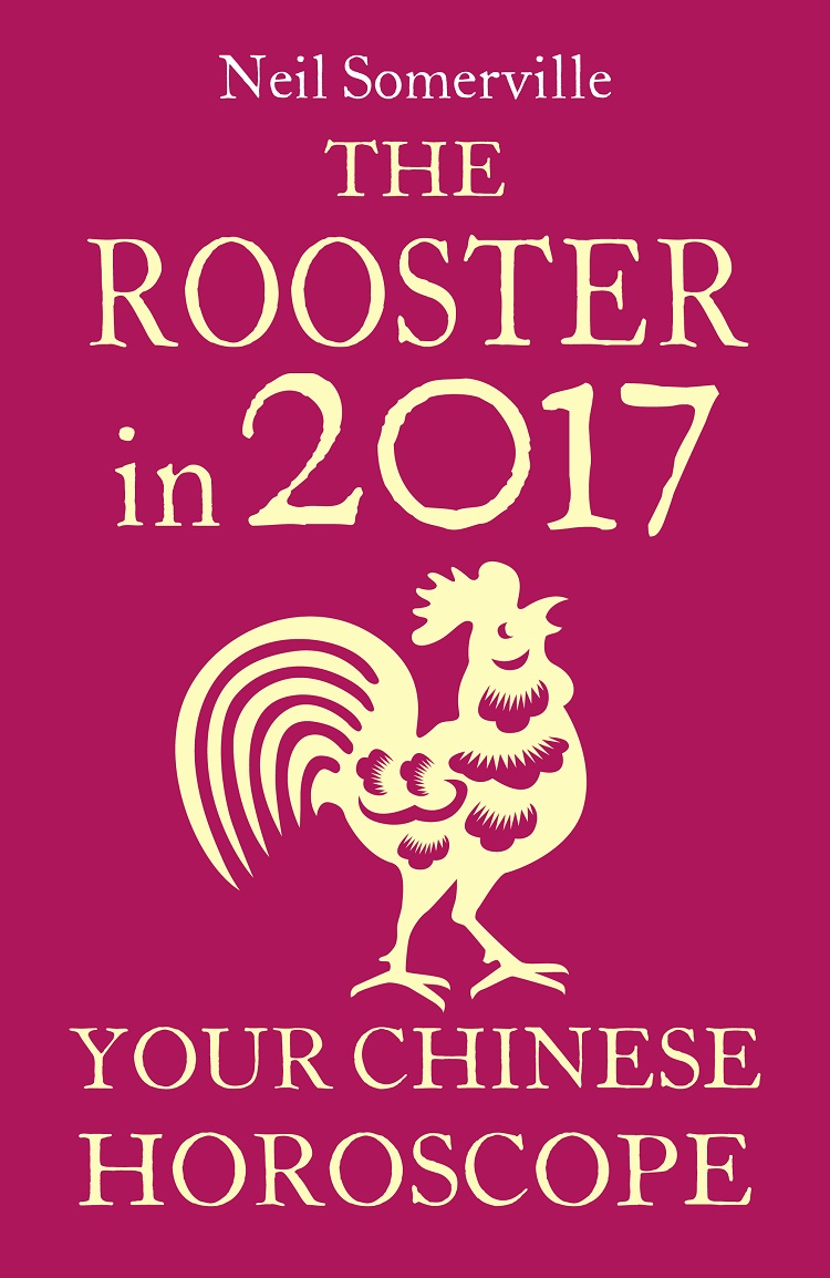 Neil Somerville The Rooster in 2017: Your Chinese Horoscope collins essential chinese dictionary