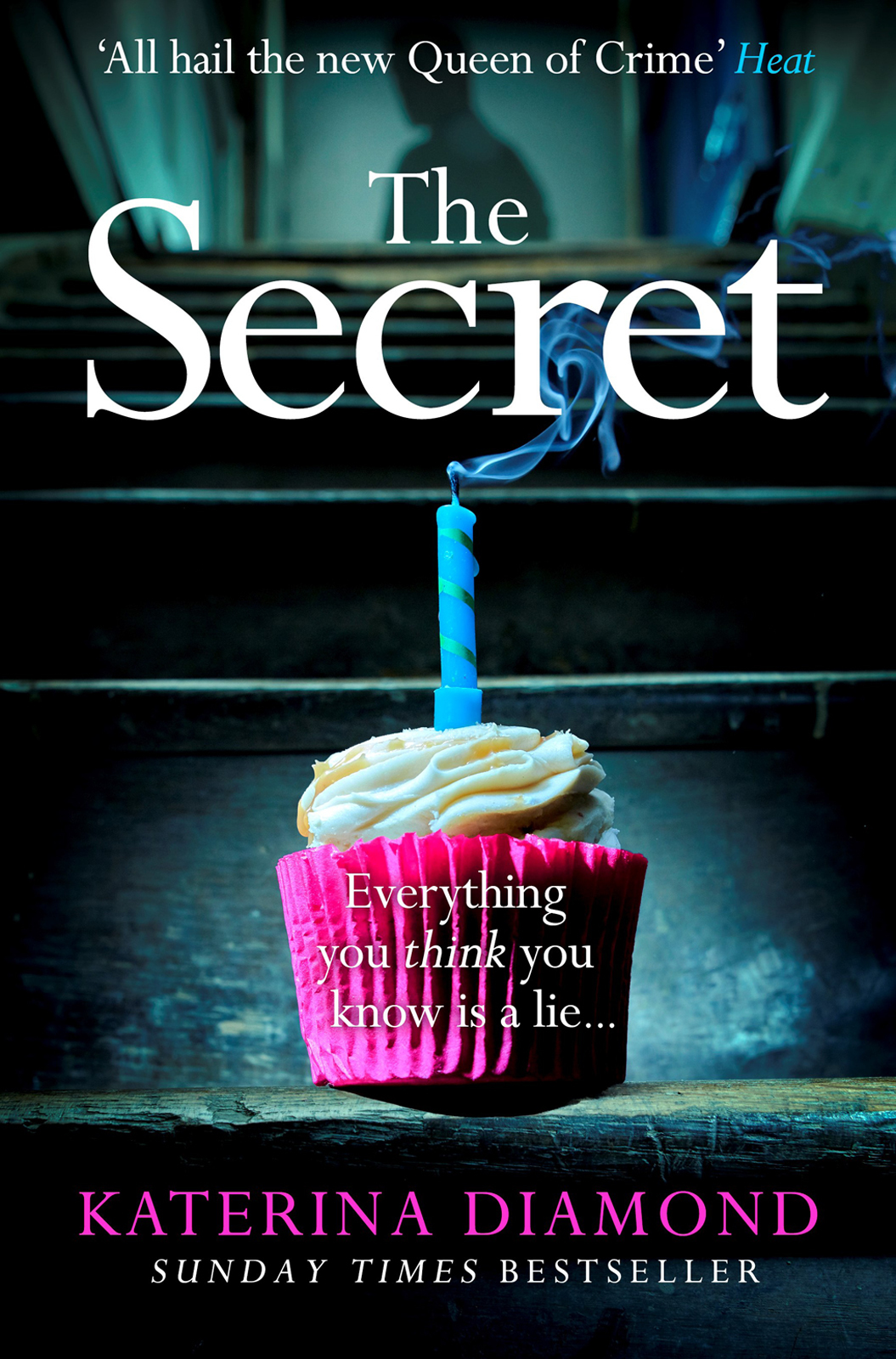 Katerina Diamond The Secret: The brand new thriller from the bestselling author of The Teacher the brand new heavies the brand new heavies forward