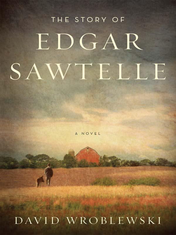 David Wroblewski The Story of Edgar Sawtelle burrell david james the centurion s story