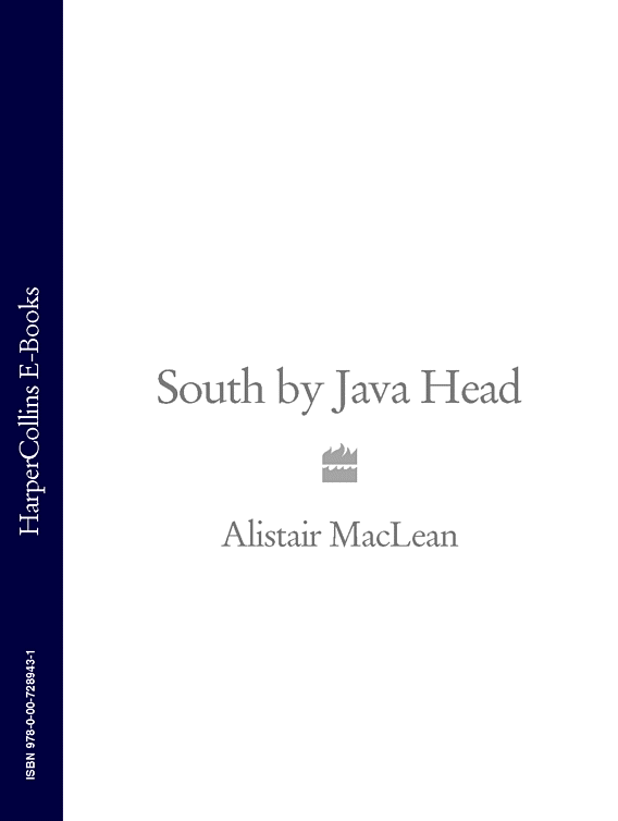 Alistair MacLean South by Java Head alistair rooney foundations of java for abap programmers