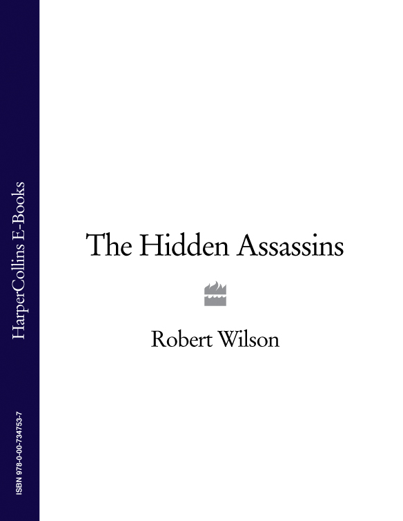 Robert Thomas Wilson The Hidden Assassins heart of the falcon