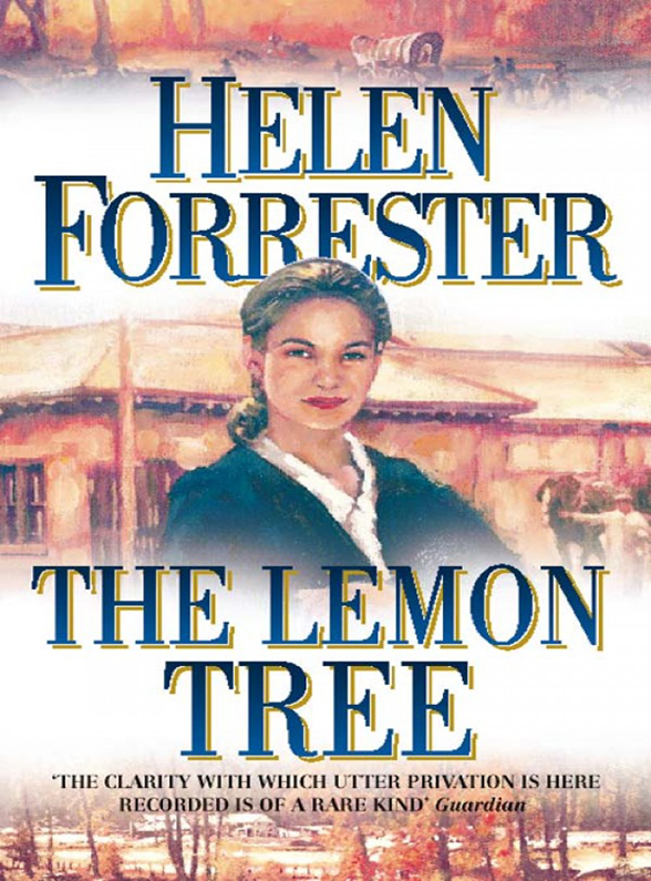 Helen Forrester The Lemon Tree helen forrester the complete helen forrester 4 book memoir twopence to cross the mersey liverpool miss by the waters of liverpool lime street at two