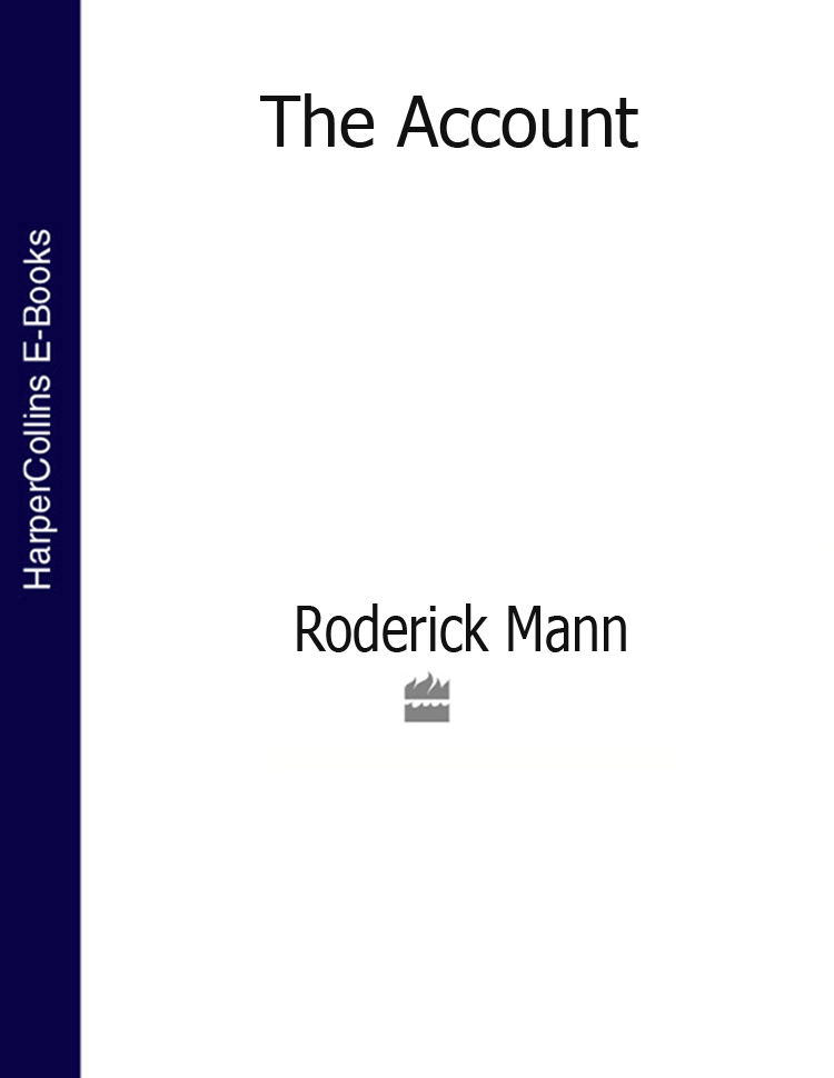 Roderick Mann The Account цена и фото