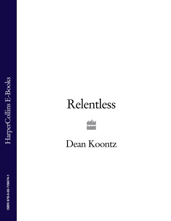 Dean Koontz Relentless koontz dean phantoms