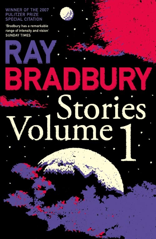 Ray Bradbury Stories Volume 1