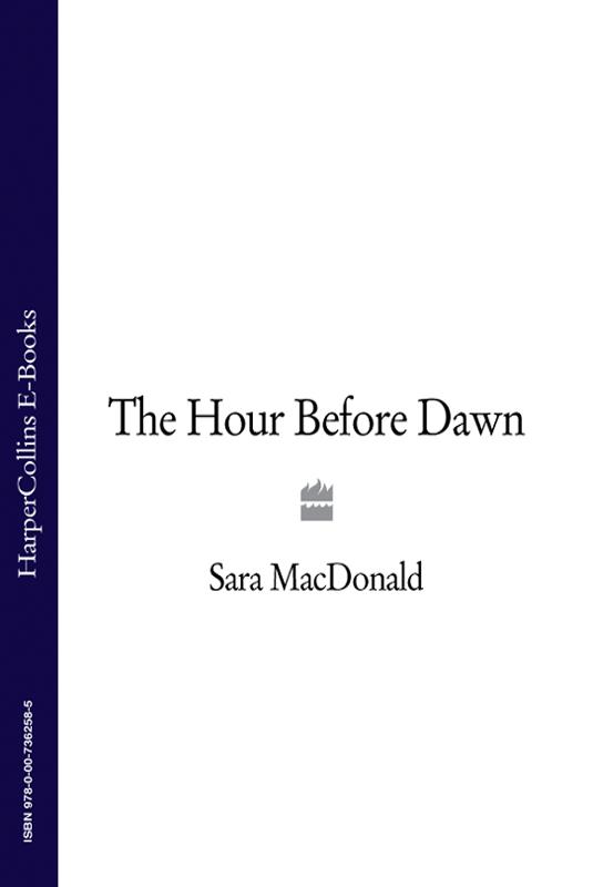Sara MacDonald The Hour Before Dawn p burnell just before dawn